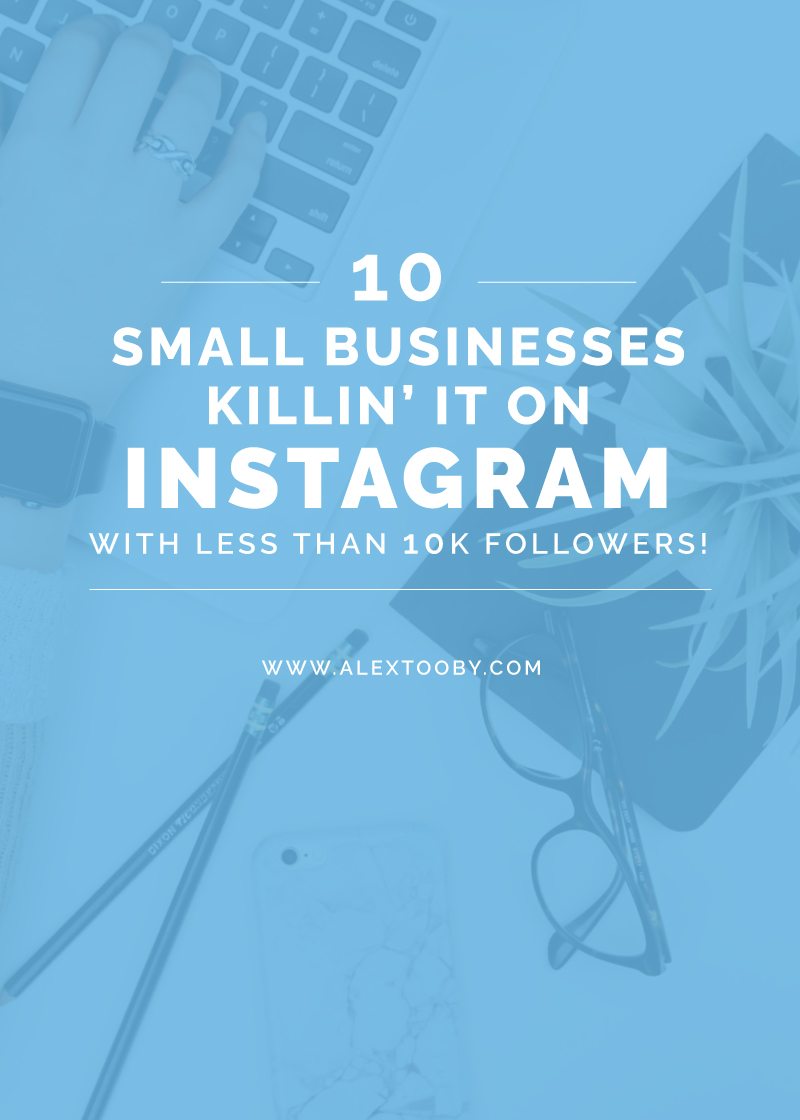 10 Small Businesses That Are Killin' It on Instagram! This blog post shows you 10 different small businesses from varying niches that make money with Instagram. And the best part? They all have less than 10k! Another great article by Instagram Expert, Alex Tooby