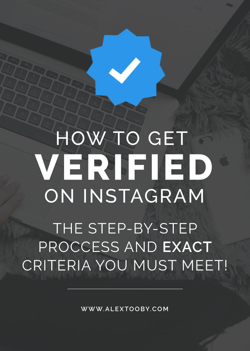 How to Get Verified on Instagram - A Step by Step Guide by Alex Tooby