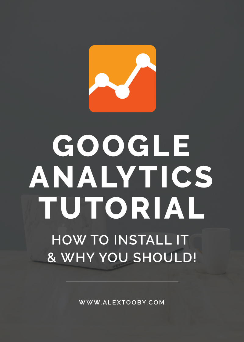 Google Analytics Tutorial by Alex Tooby. Everyone with a site NEEDS google analytics! Don't have it installed yet? Check out this tutorial!